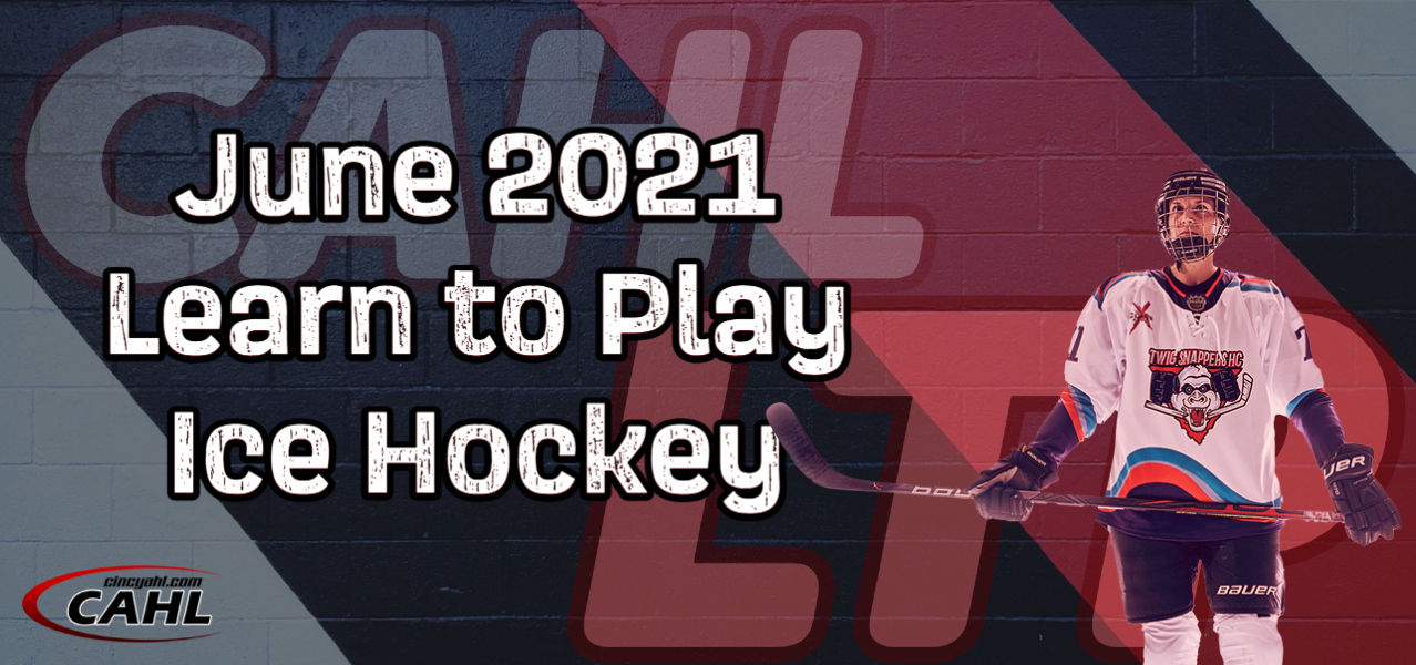 June 2021 Learn to Play Ice Hockey Camp for Adults
